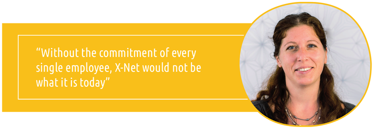 """Without the commitment of every single employee, X-Net would not be what it is today"""
